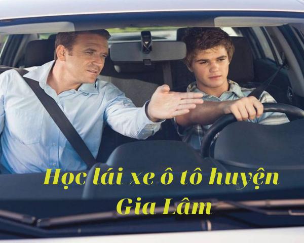 hoc-lai-xe-o-to-huyen-gia-lam