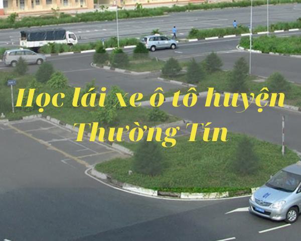 Hoc-lai-xe-o-to-huyen-Thuong-Tin.