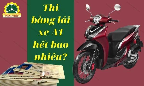 Thi-bang-lai-xe-A1-het-bao-nhieu