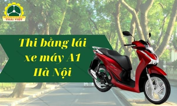 thi-bang-lai-xe-may-a1-ha-noi